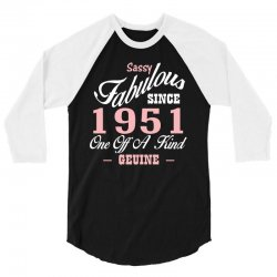 sassy fabulous since 1951 birthday gift 3/4 Sleeve Shirt | Artistshot
