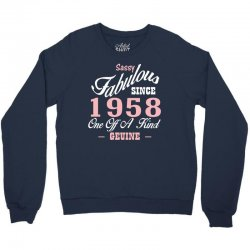 sassy fabulous since 1958 birthday gift Crewneck Sweatshirt | Artistshot