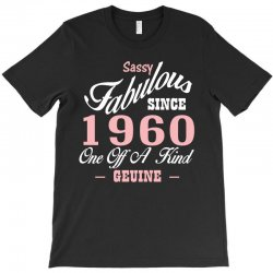 sassy fabulous since 1960 birthday gift T-Shirt | Artistshot