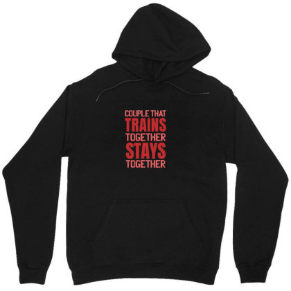 Couple Train Together Stay Together Unisex Hoodie