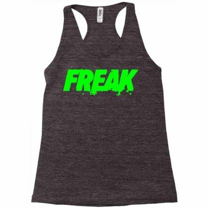 Freak 2 Racerback Tank Designed By Sbm052017