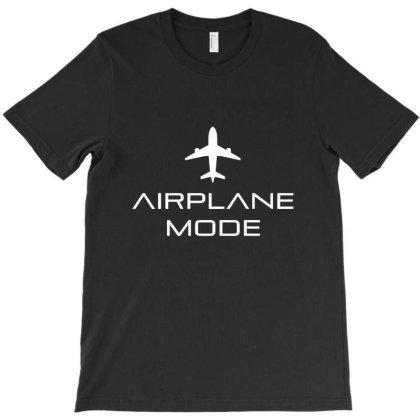 Airplane Mode T-shirt Designed By Dontria
