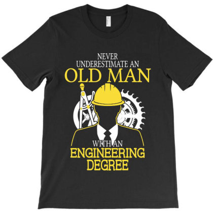 Never Underestimate Old Man Engineering Degree T-shirt Designed By Batikmadrim Art