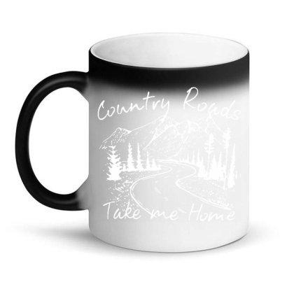 Country Roads Take Me Home Magic Mug Designed By Kamprett Apparel