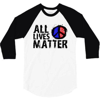 All Lives Matter Paint Art 3/4 Sleeve Shirt Designed By Kamprett Apparel