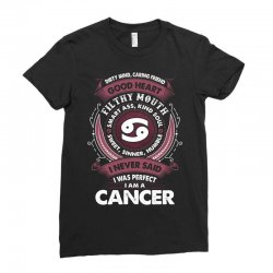 I Never Said I Was Perfect I Am A Cancer Ladies Fitted T-Shirt | Artistshot