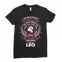 I Never Said I Was Perfect I Am A Leo Ladies Fitted T-Shirt   Artistshot