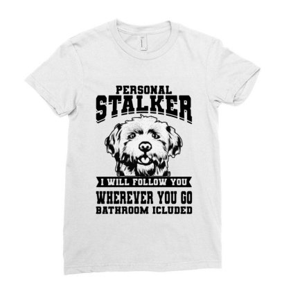 Personal Stalker Maltese Dog Ladies Fitted T-shirt Designed By Scarlettzoe