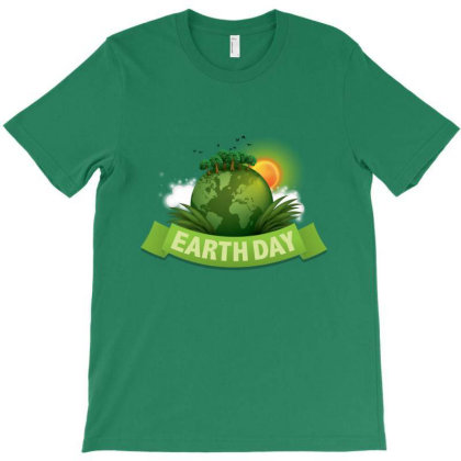 Clean Up The World Earth Day T-shirt Designed By Şen