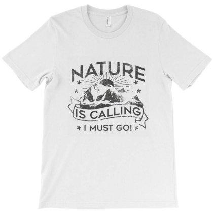 When Nature Calls T-shirt Designed By Kudeker