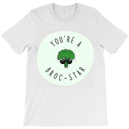 You're A Broc Star T-shirt Designed By Kamim.rogers