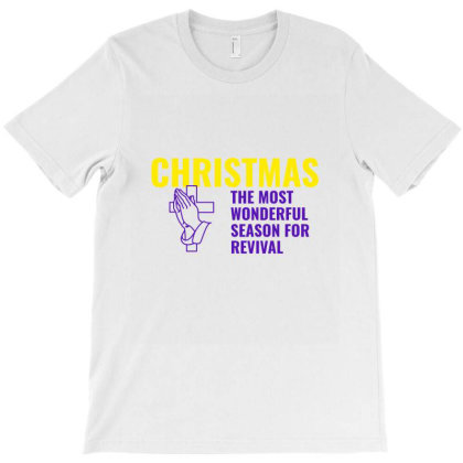 Christmas The Most Wonderful Season For Revival T-shirt Designed By Perfect Designers