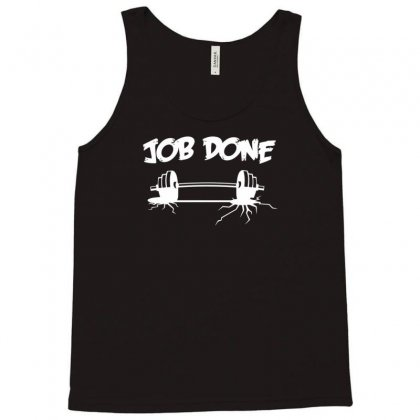 Job Done Tank Top Designed By Gematees
