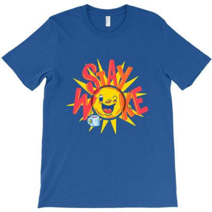 Stay Woke T-shirt Designed By Ramusu
