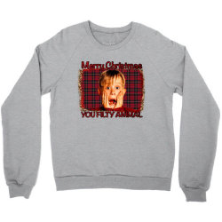Merry Christmas You Filthy Animal Crewneck Sweatshirt Designed By Bettercallsaul