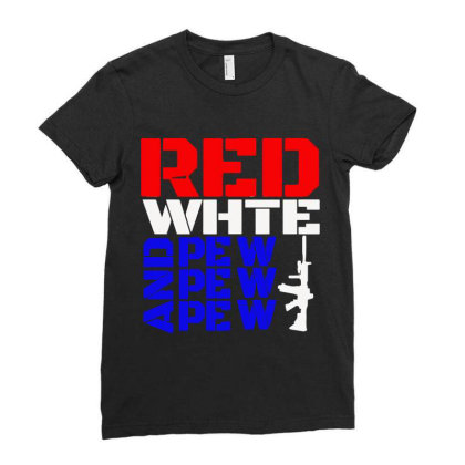 Red White And Pew Pew Pew Ladies Fitted T-shirt Designed By Black And Pink