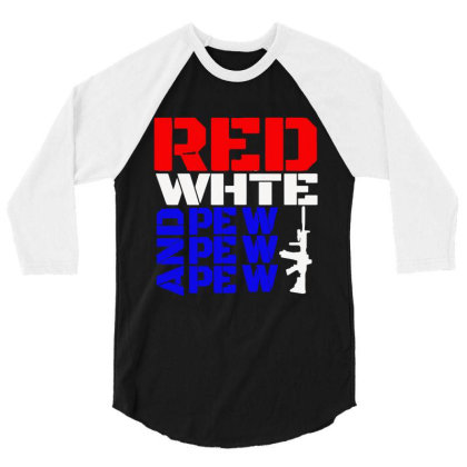 Red White And Pew Pew Pew 3/4 Sleeve Shirt Designed By Black And Pink
