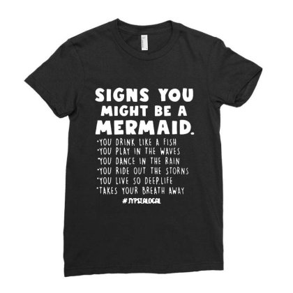 Signs You Might Be A Mermaids Ladies Fitted T-shirt Designed By Jasmine Tees