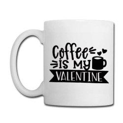 Coffee Is My Valentine Black Coffee Mug Designed By Danielswinehart1