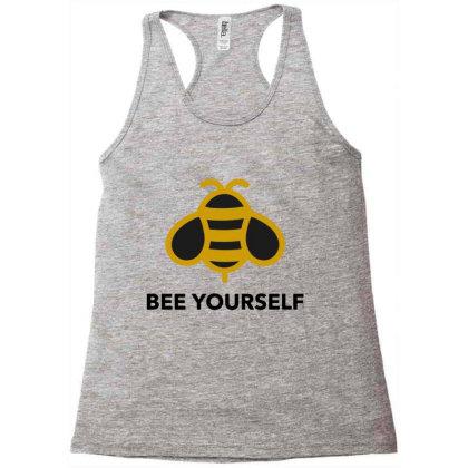 Bee Yourself Racerback Tank Designed By Jasmine Tees