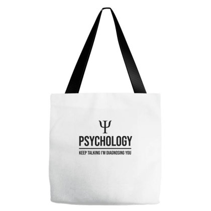 Keep Talking I'm Diagnosing You Tote Bags Designed By Cypryanus