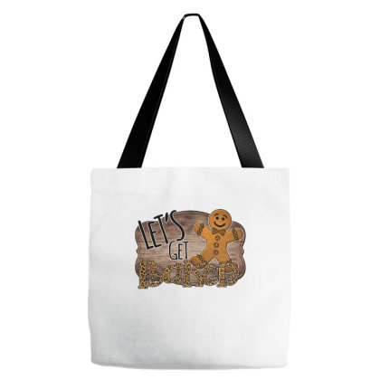 Let's Get Baked Tote Bags Designed By Bettercallsaul