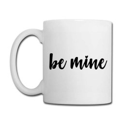 Valentines Be Mine Coffee Mug Designed By Robertoabney