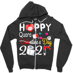 Happy Valentine's Day 2021 Funny Valentine Quarantine Gift, Happy! Zipper Hoodie Designed By Ryan2204