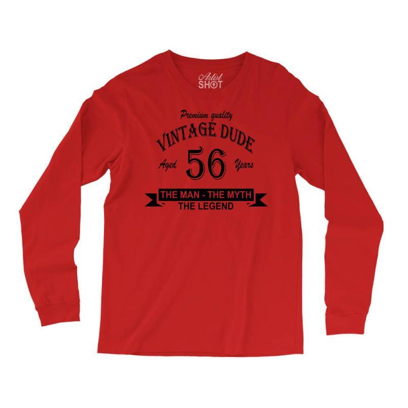 Aged 56 Years Long Sleeve Shirts | Artistshot