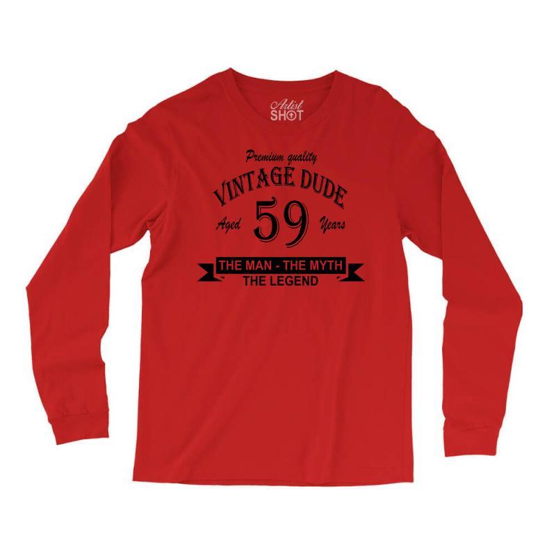 Aged 59 Years Long Sleeve Shirts   Artistshot