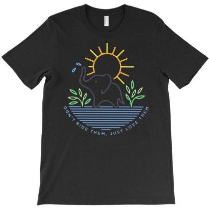 Don T Ride Them T-shirt Designed By Jameszestrada