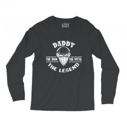 the man  the myth   the legend - daddy Long Sleeve Shirts | Artistshot