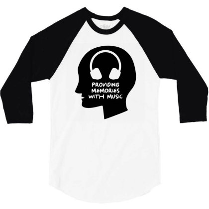 Providing Memories With Music 3/4 Sleeve Shirt Designed By Ismi