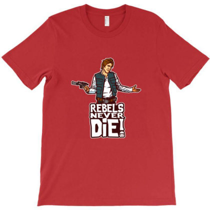 Rebels Never Die T-shirt Designed By Freed