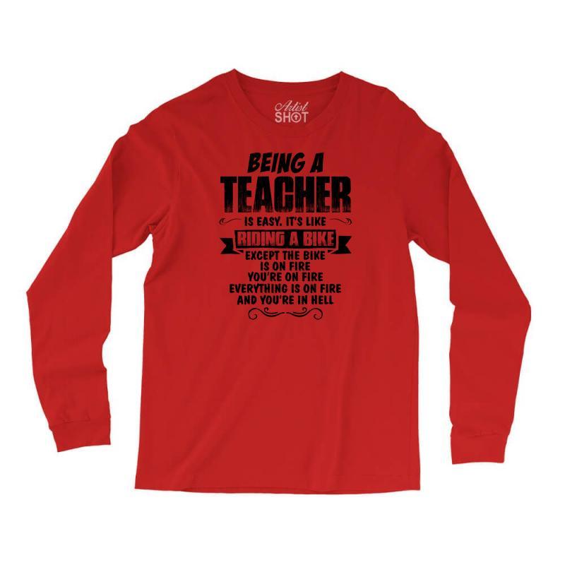 Being A Teacher Copy Long Sleeve Shirts | Artistshot
