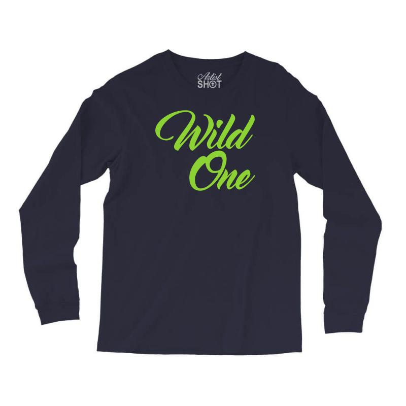 Wild One Long Sleeve Shirts | Artistshot