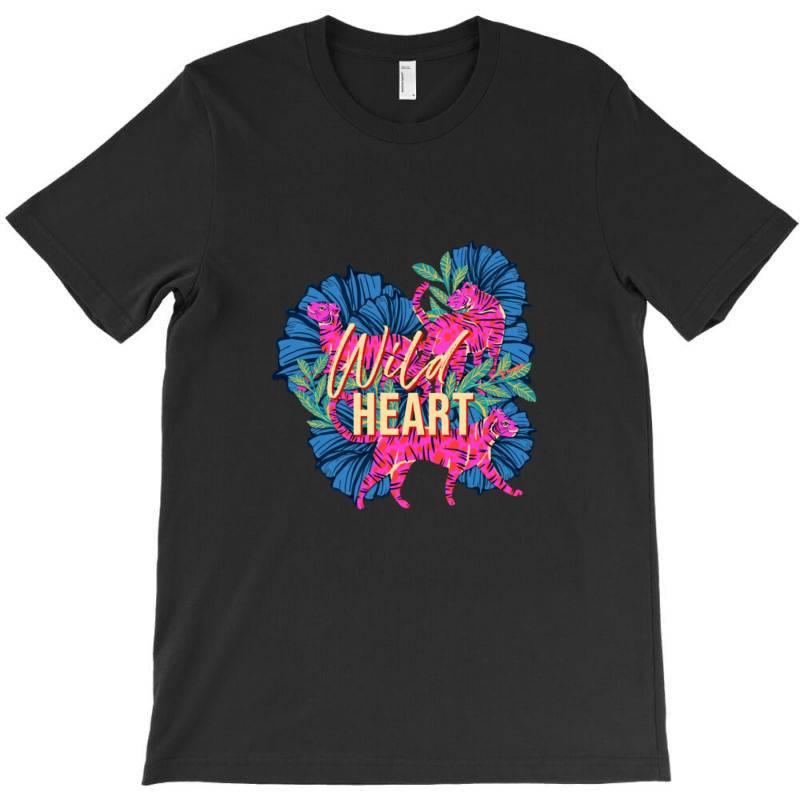 Wild Heart T-shirt | Artistshot