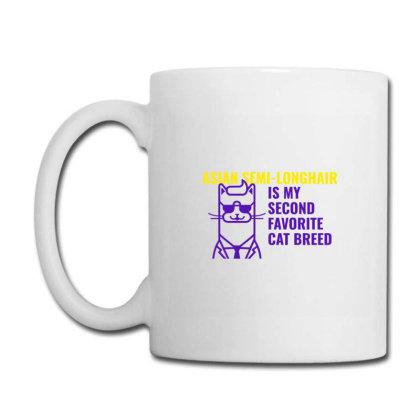 Asian Semi Longhair  Is My Second Favorite Cat Breed Coffee Mug Designed By Artmaker79