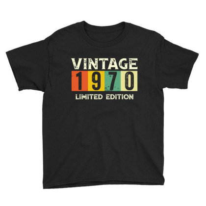 Gift 50th Birthday 1970 Limited Edition Vintage Youth Tee Designed By Suettan