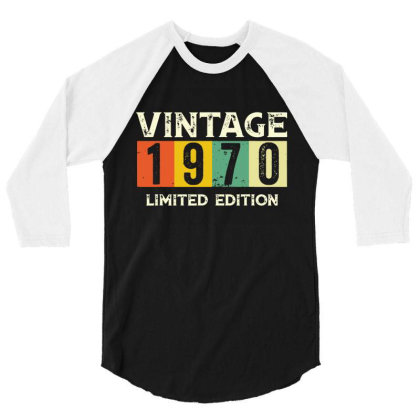 Gift 50th Birthday 1970 Limited Edition Vintage 3/4 Sleeve Shirt Designed By Suettan