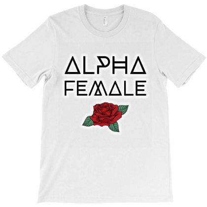 Alpha Female T-shirt Designed By Sista