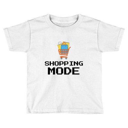 Shopping Mode Toddler T-shirt Designed By Artmaker79
