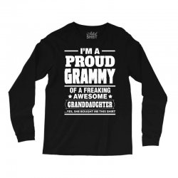 Proud Grammy Of A Freaking Awesome Granddaughter Long Sleeve Shirts | Artistshot