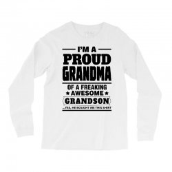 Proud Grandma Of A Freaking Awesome Grandson Long Sleeve Shirts | Artistshot