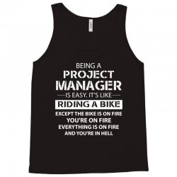 Being A Project Manager is Like Riding A Bike Tank Top | Artistshot