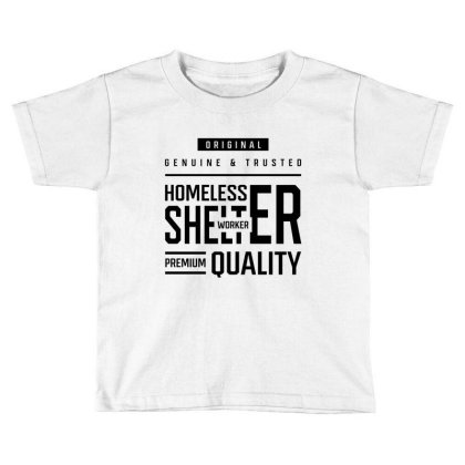Homeless Shelter Worker - Job Occupation Gift Cool Toddler T-shirt Designed By Diogo Calheiros