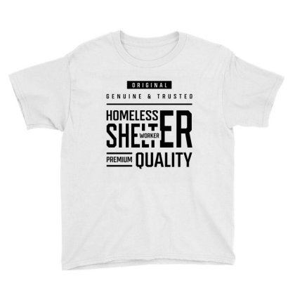 Homeless Shelter Worker - Job Occupation Gift Cool Youth Tee Designed By Diogo Calheiros