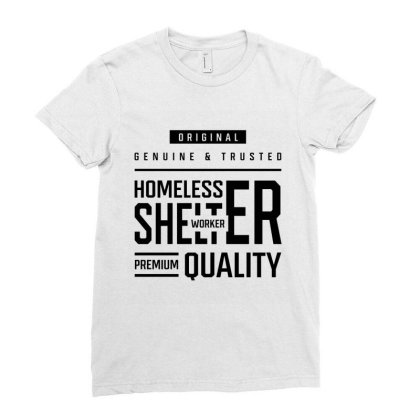 Homeless Shelter Worker - Job Occupation Gift Cool Ladies Fitted T-shirt Designed By Diogo Calheiros