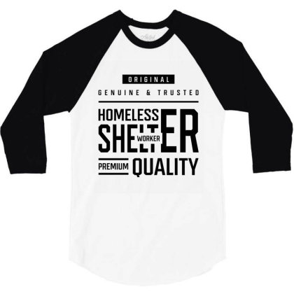 Homeless Shelter Worker - Job Occupation Gift Cool 3/4 Sleeve Shirt Designed By Diogo Calheiros