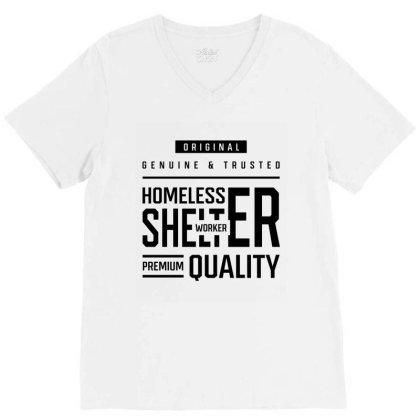 Homeless Shelter Worker - Job Occupation Gift Cool V-neck Tee Designed By Diogo Calheiros